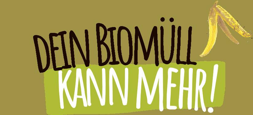Headline Dein Biomüll kann mehr